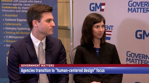 "Government Matters Agencies Transition to ""human-centered design"" focus"