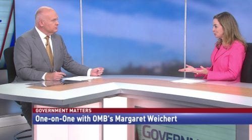 Government Matters One-onOne with OMB's Margaret Weichert