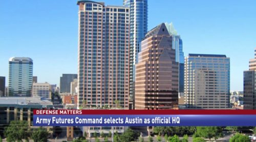 Defense Matters Army Futures Command selects Austin as official HQ