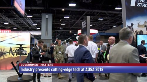 Government Matters Industry presents cutting-edge tech at AUSA 2018